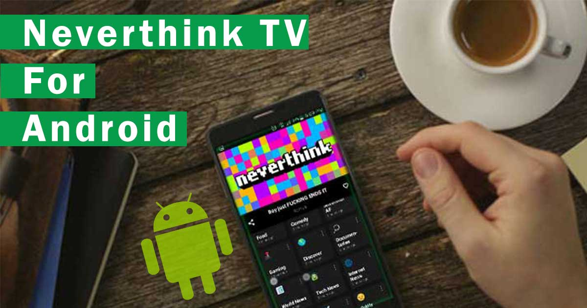 Neverthink TV for Android